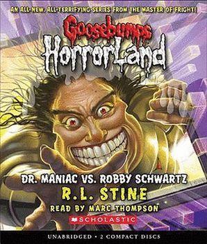 GOOSEBUMPS HORRORLAND #5: DR MANIA VS ROBBY SCHWARTZ AUDIO CD