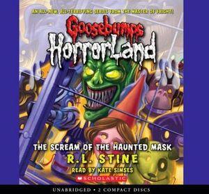 GOOSEBUMPS HORRORLAND #4: THE SCREAM OF THE HAUNTED MASK AUDIO CD