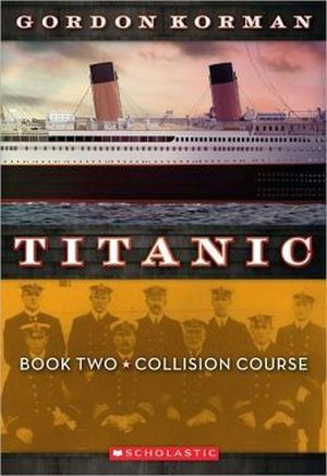 TITANIC BOOK TWO COLLISION COURSE