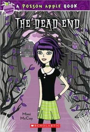 POISON APPLE #1: THE DEAD END, THE