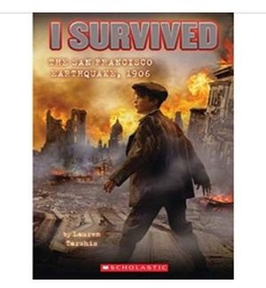 I SURVIVED #5: THE SAN FRANCISCO EARTHQUAKE 1906