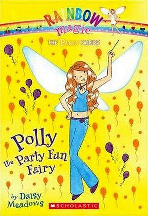 POLLY THE PARTY FUN FAIRY (RAINBOW MAGIC)