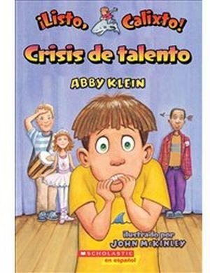 LISTO, CALIXTO! #5 -CRISIS DE TALENTO-
