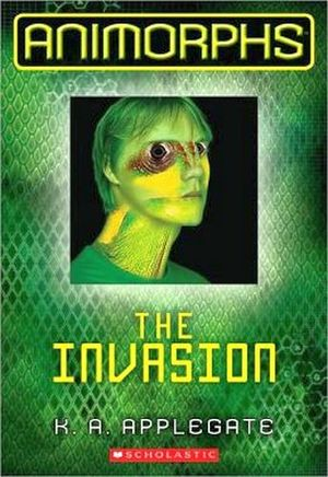 ANIMORPHS #1: THE INVASION