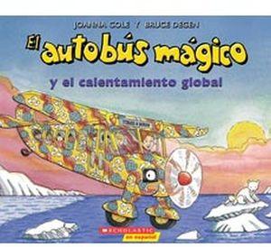 AUTOBUS MAGICO Y EL CALENTAMIENTO GLOBAL, EL