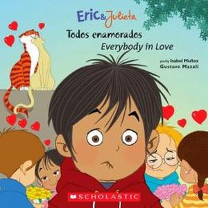 TODOS ENAMORADOS/EVERYBODY IN LOVE  (ERIC & JULIETA)