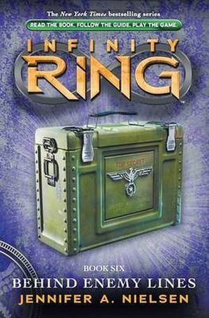 INFINITY RING #6: BEHIND ENEMY LINES   -HARDCOVER-