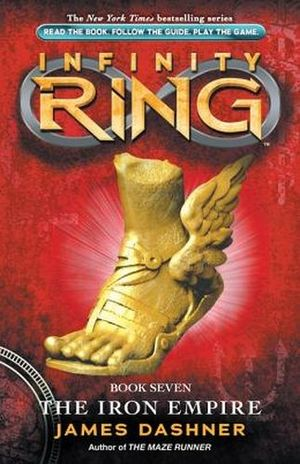 INFINITY RING #7: THE IRON EMPIRE