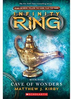 INFINITY RING #5: CAVE OF WONDERS