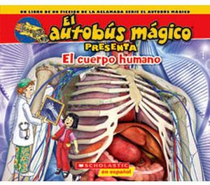 AUTOBUS MAGICO PRESENTA:EL CUERPO HUMANO