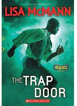 INFINITY RING # 3: THE TRAP DOOR