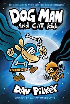 DOG MAN # 4: DOG MAN ANC CAT KID