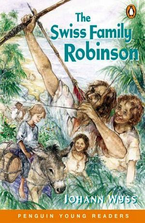 THE SWISS FAMILY ROBINSON (AGES 9-11 LEVEL 4)
