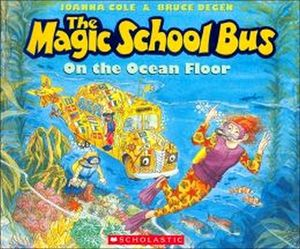THE MAGIC SCHOOL BUS: ON THE OCEAN FLOOR