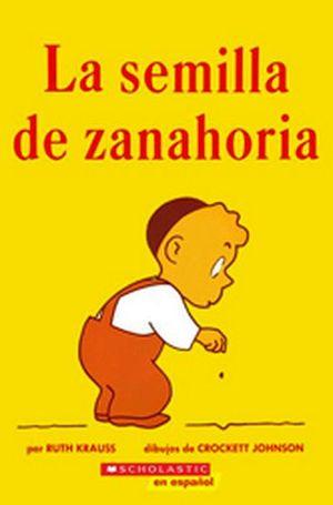 SEMILLAS DE ZANAHORIA, LA