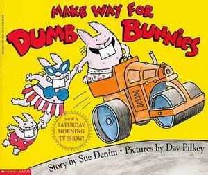 MAKE WAY FOR DUMB BUNNIES -HARDCOVER-