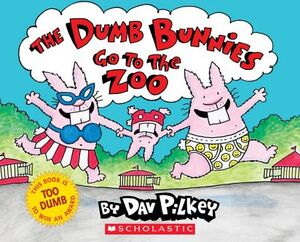THE DUMB BUNNIES GO TO THE ZOO -HARDCOVER-