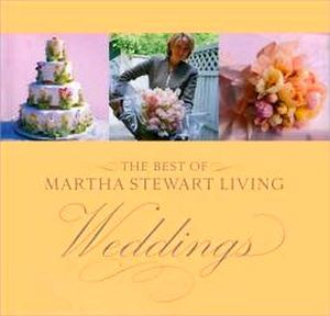 BEST OF MARTHA STEWART LIVING: WEDDINGS, THE