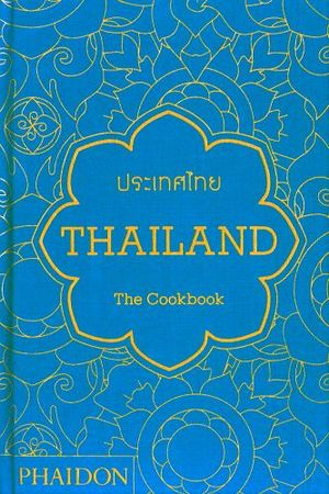 THAILAND -THE COOKBOOK-
