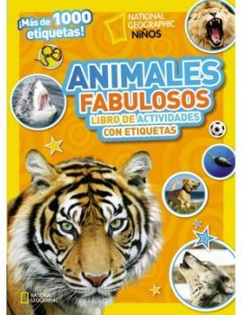 ANIMALES FABULOSOS      (LIBRO DE ACT. CON MAS DE 1000 ETIQUETAS)