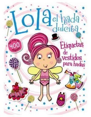LOLA EL HADA DULCITA (ETIQUETAS DE VESTIDOS P/HADAS)
