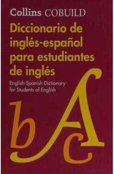 DICCIONARIO DE INGLES-ESPAÑOL P/ESTUDIANTES DE INGLES