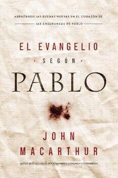 EVANGELIO SEGUN PABLO, EL