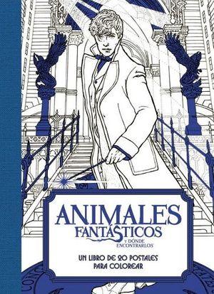 ANIMALES FANTASTICOS -UN LIBRO DE 20 POSTALES PARA COLOREAR-