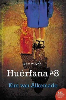 HUERFANA #8