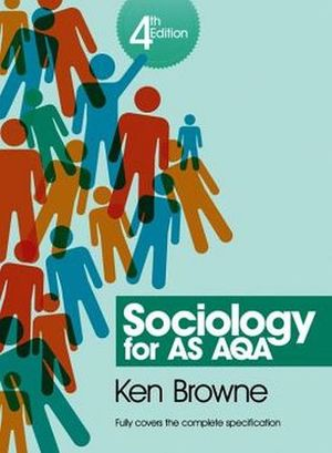 SOCIOLOGY FOR AS AQA 4TH