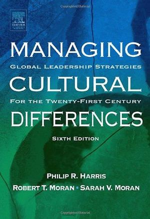 MANAGING CULTURA DIFFERENCES 6ED.