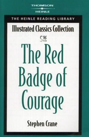 THE RED BADGE OF COURAGE (ILLUSTRATED CLASSICS COLLECTION)