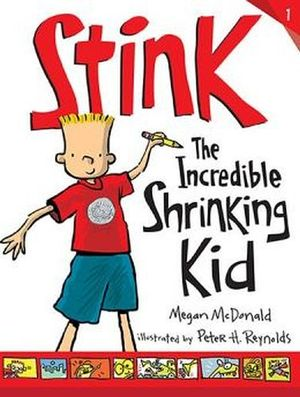 STINK #1: THE INCREDIBLE SHRINKING KID