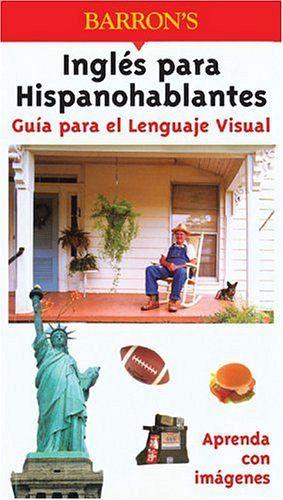 GUIA PARA EL LENGUAJE VISUAL INGLES PARA HISPANOHABLANTES