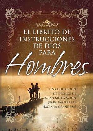 LIBRITO DE INSTRUCCIONES DE DIOS PARA HOMBRES, EL