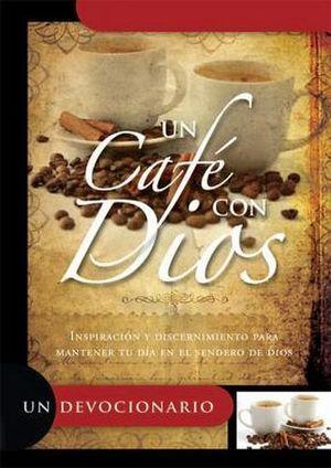 UN CAFE CON DIOS          (UN DEVOCIONARIO)