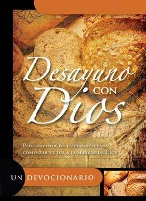 DESAYUNO CON DIOS         (UN DEVOCIONARIO)