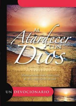 AL ATARDECER CON DIOS     (UN DEVOCIONARIO)