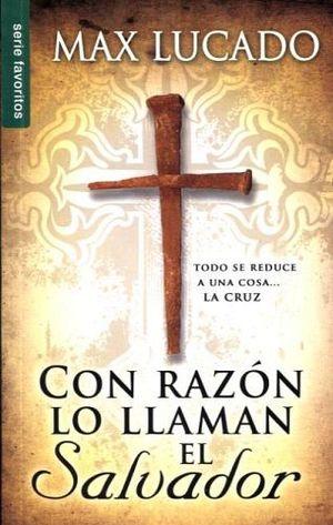 CON RAZON LO LLAMAN EL SALVADOR (SERIE FAVORITOS)