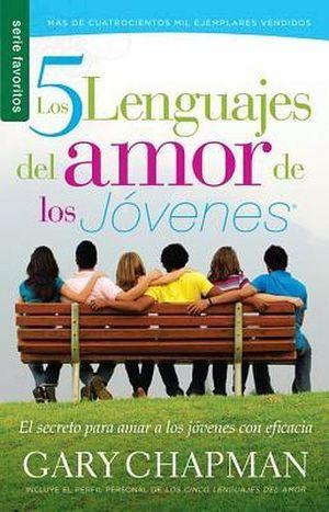 5 LENGUAJES DEL AMOR DE LOS JOVENES, LOS (SERIE FAVORITOS)