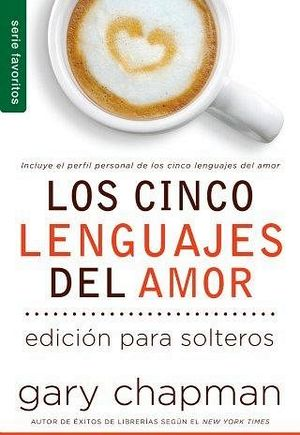 CINCO LENGUAJES DEL AMOR, LOS -ED.P/SOLTEROS- (SERIE FAVORITOS)