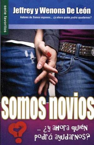 SOMOS NOVIOS -¿Y AHORA QUIEN PODRA AYUDARNOS?- (SERIE FAVORITOS)