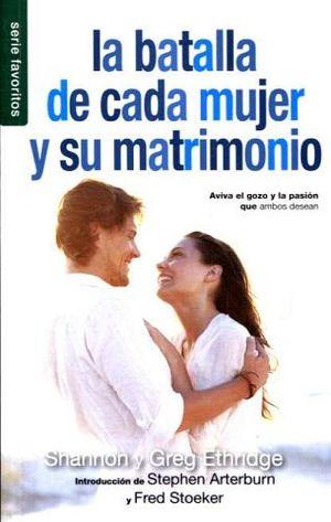 BATALLA DE CADA MUJER Y SU MATRIMONIO, LA (SERIE FAVORITOS)