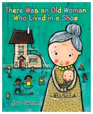 THERE WAS AN OLD WOMAN WHO LIVED IN A SHOE