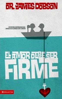 AMOR DEBE DE SER FIRME, EL