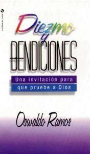 DIEZMO Y BENDICIONES -UNA INVITACION PARA QUE PRUEBE A DIOS-