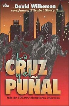 CRUZ Y EL PUÑAL, LA