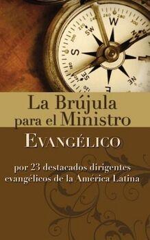 BRUJULA PARA EL MINISTRO, LA -EVANGELICO-