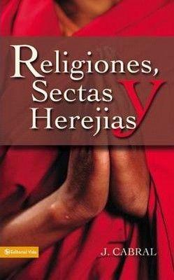 RELIGIONES, SECTAS Y HEREJIAS