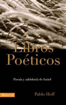 LIBROS POETICOS -POESIA Y SABIDURIA DE ISRAEL-